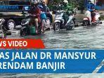 ruas-jalan-dr-mansyur-terendam-banjir.jpg