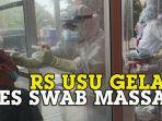 rumah-sakit-universitas-sumatra-utara-lakukan-tes-swab-massal.jpg