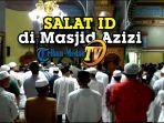salat-idul-fitri-1441-h-di-masjid-azizi.jpg