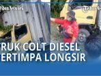 satu-unit-truk-colt-diesel-beserta-sopir-tertimpa-longsor.jpg