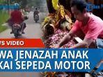 seorang-ayah-membawa-jenazah-anaknya-menggunakan-sepeda-motor.jpg