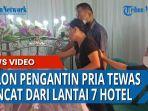 seorang-calon-pengantin-pria-tewas-setelah-jatuh-dari-lantai-tujuh-hotel.jpg