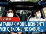 seorang-driver-ojek-online-ojol-menabrak-bagian-belakang-mobil-berhenti.jpg