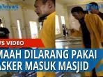 seorang-jemaah-dilarang-pakai-masker-saat-salat-di-masjid.jpg
