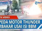 sepeda-motor-thunder-terbakar-usai-isi-bbm.jpg