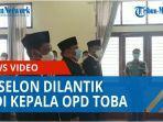 setelah-seleksi-bulan-juni-lalu-tiga-eselon-dilantik-jadi-kepala-opd-kabupaten-toba-qq.jpg