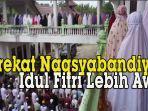 tareqat-naqsyabandiyah-al-cholidyah-jalaliyah-sumatra-utara-melaksanakan-salat-id.jpg