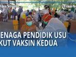 tenaga-pendidik-dan-pegawai-universitas-sumatera-utara-ikut-vaksinasi-covid-19-kedua-qq.jpg