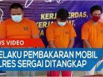 tiga-pelaku-pembakaran-mobil-personel-polres-sergai-ditangkap-tak-terima-sendikatnya-diganggu-qq.jpg