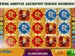 trick-dan-room-jitu-mendapat-jackpot-di-higgs-domino.jpg