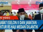 tujuh-pejabat-eselon-ii-dan-jabatan-direktur-rs-haji-medan-dilantik-qq.jpg