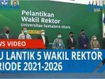 universitas-sumatera-utara-lantik-lima-wakil-rektor-periode-2021-2026-qq.jpg