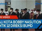 wali-kota-bobby-nasution-lantik-12-direksi-badan-usaha-milik-daerah-bumd-kota-medan-qq.jpg