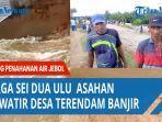 warga-asahan-khawatir-desa-sei-dua-ulu-banjir.jpg