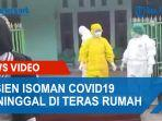 warga-digemparkan-pasien-isoman-covid19-meninggal-di-teras-rumah-petugas-langsung-evakuasi.jpg