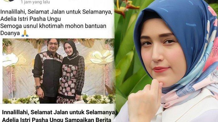 BEREDAR Kabar Hoax Adelia Istri Pasha Ungu Meninggal, Berawal Unggahan Facebook Ini, Ramai di Google