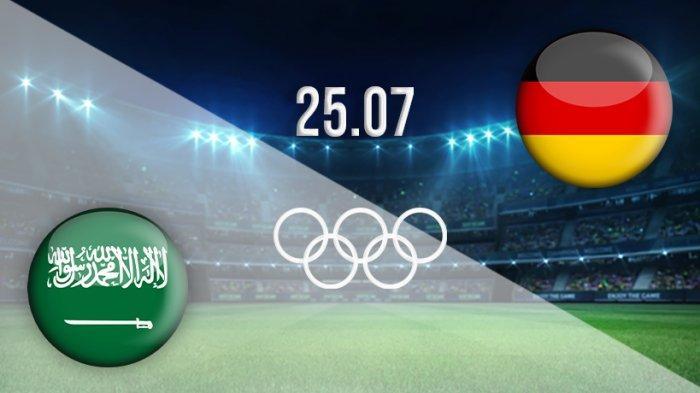 LIVE STREAMING Arab Saudi vs Jerman Olimpiade Tokyo 2020 Sepakbola U-23: Cek Link TVRI & Vidio.com