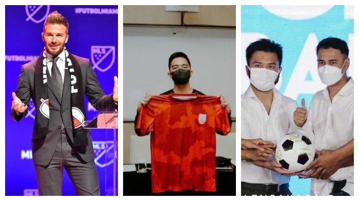 Raffi Ahmad, Kaesang dan David Beckham Inilah Deretan Artis yang Miliki Klub Sepakbola
