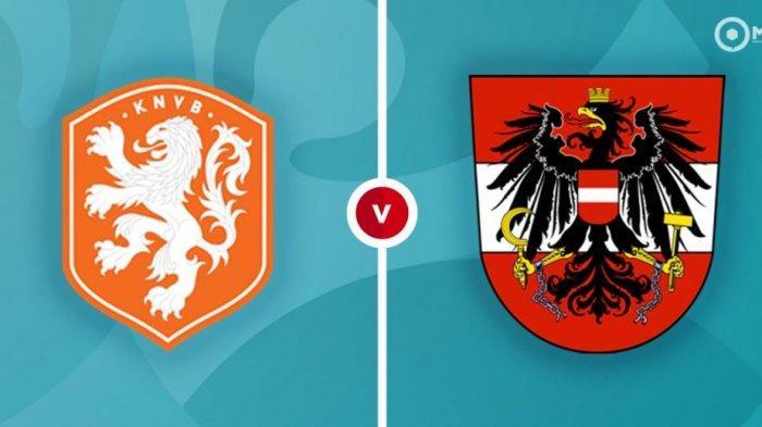 PREDIKSI Pertandingan Belanda vs Austria Euro 2020, Tim Orange Lebih Unggul Head To Head