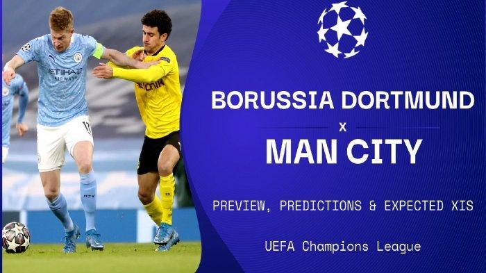 DORTMUND VS MAN CITY Live Streaming TV Online, Saksikan Manuver Cantik Guardiola,Sesaat Lagi di Sini