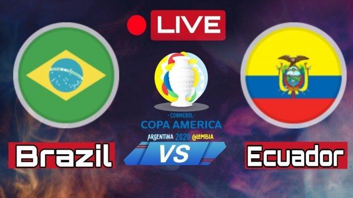 Jadwal Pertandingan Brazil vs Ekuador Copa America 2021, Cek Jam Tayang Laga Seru Zona Conmebol