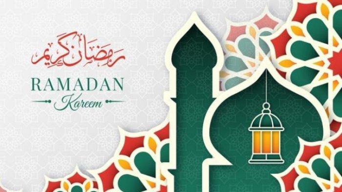 GAMBAR Ucapan Selamat Ramadhan 2021, Lengkap Kumpulan Kata Sambut Bulan Puasa 1442 H