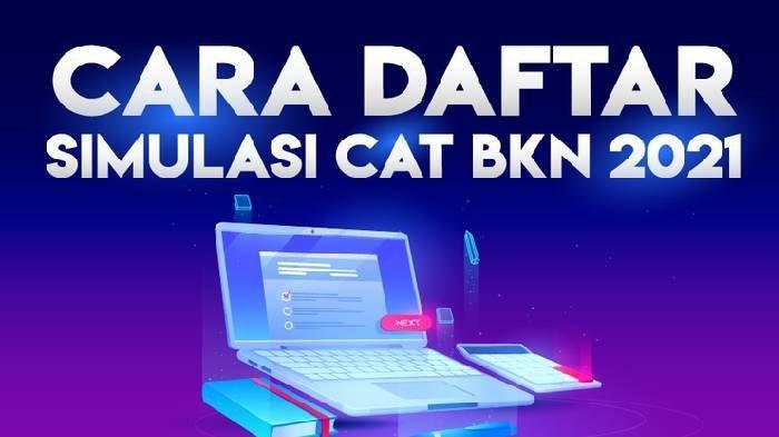 SIMULASI CAT CPNS 2021 & PPPK, Pakai Link Resmi Ini untuk Latihan Soal Tes di bkn.go.id SKD dan SKB