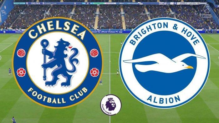 JADWAL & PREDIKSI Liga Inggris 2021 Chelsea vs Brighton & Hove Albion Live Streaming Malam Ini