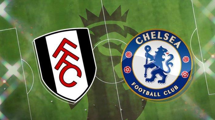 JADWAL & PREDIKSI Chelsea vs Fulham Liga Inggris 2021 Besok Malam, The Blues Unggul Head To Head