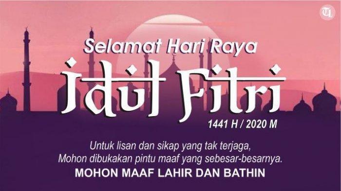 LENGKAP Ucapan Selamat Hari Raya Idul Fitri 1442 H Bahasa Indonesia & Inggris, Bisa untuk IG & WA