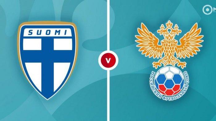 PREDIKSI Pertandingan Finlandia vs Rusia Euro 2020, Duel Penentu Kedua Tim di Grup B Piala Eropa