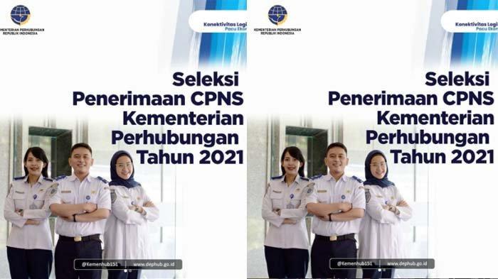 CPNS 2021 - Kementerian Perhubungan Buka 2.445 Formasi, Bisa Dilamar Lulusan SMA Sederajat hingga S2
