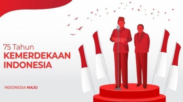 5 Fakta Sejarah Peringatan 17 Agustus, HUT ke -75 Republik Indonesia & Peringatan 70 Tahun jadi NKRI