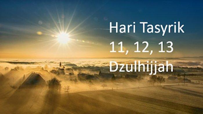 Tak Boleh Puasa di Hari Tasyrik, Setelah Idul Adha Lakukan 5 Amalan Pertebal Iman, Termasuk Dzikir