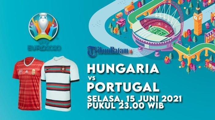 PANDUAN NONTON Hungaria vs Portugal, Prancis vs Jerman Live RCTI, Panasnya Big Match Euro 2020