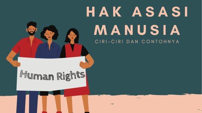Ilustrasi - ciri-ciri hak asasi manusia