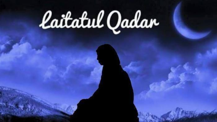 ARTI Malam Lailatul Qadar: Pengertian, Kapan Terjadi & Ciri Datangnya di Setiap Bulan Ramadhan