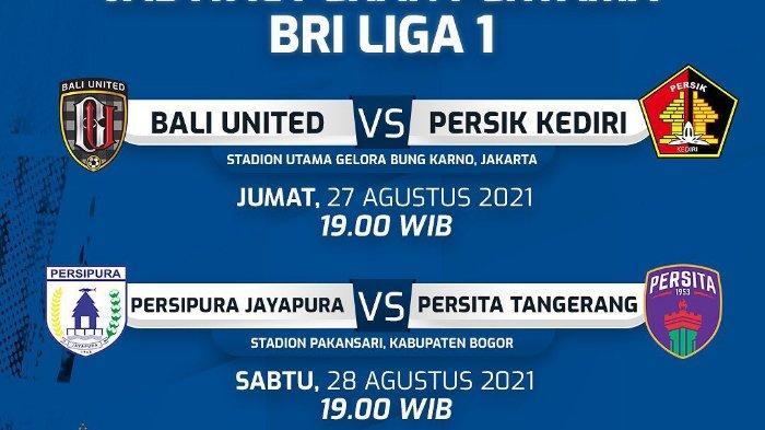 JADWAL Pertandingan Liga 1 Musim 2021/2022: Bali United vs Persik Kediri Jadi Bigmatch Laga Pembuka