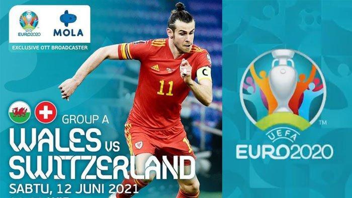 Link Live Streaming Euro 2020 Wales vs Swiss Malam Ini, Disiarkan Langsung di RCTI dan Mola TV