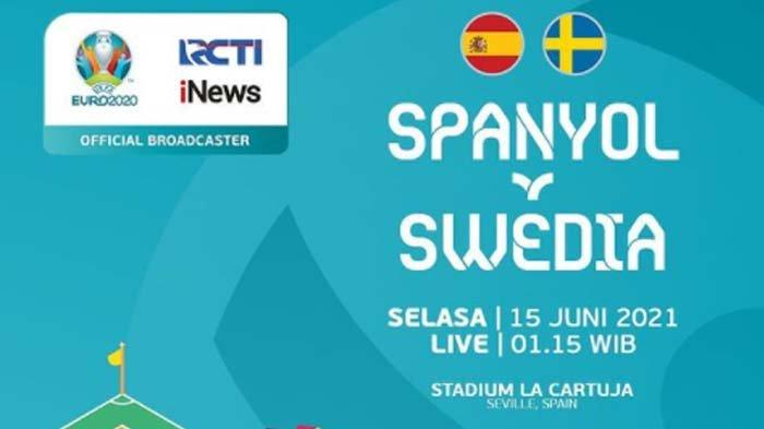 LINK LIVE STREAMING Grup E Euro 2020 Spanyol vs Swedia, Tayang di Mola TV dan RCTI, Ini Jadwalnya