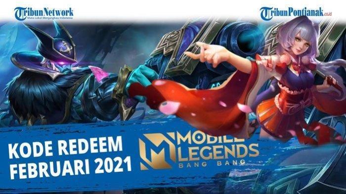 KLAIM Kode Redeem Mobile Legends Terbaru 17 Februari 2021 Tukar Kode Redeem ML Hari Ini Diamond 2021