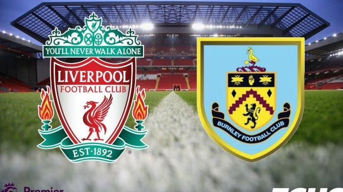 LIVE STREAMING Liverpool vs Burnley Liga Inggris 2021/2022: The Reds Usung Misi Balas Dendam