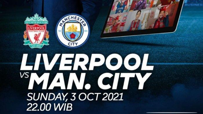 Prediksi Liverpool vs Manchester City Liga Inggris 2021 Live Stream Malam Ini di Mola TV