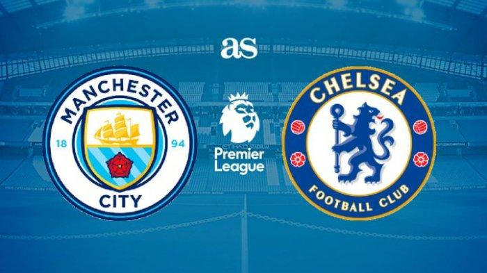 JADWAL & PREDIKSI Big Match Manchester City vs Chelsea Liga Inggris 2021, Malam Ini Live di Mola TV