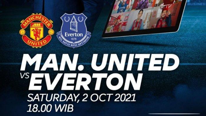 Manchester United vs Everton Liga Inggris 2021.
