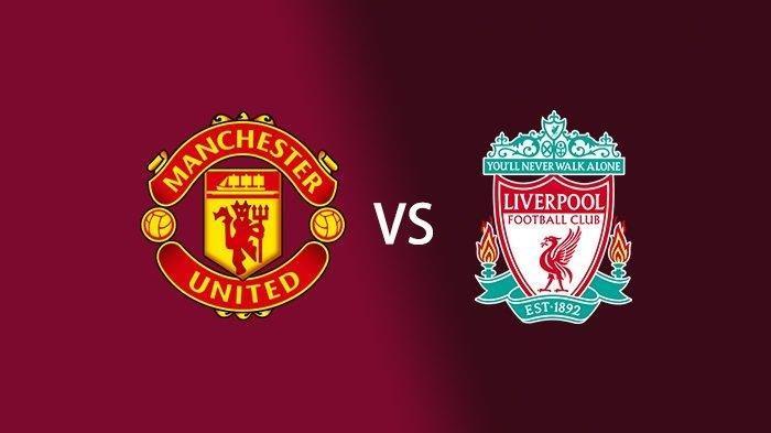 Tonton Laga Liga Inggris, Manchester United vs Liverpool, Live Streaming di Mola TV, Ini Linknya