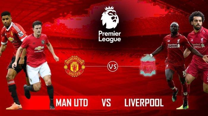 MALAM INI Live Streaming Manchester United vs Liverpool Liga Inggris, Ini Link Nonton di HP