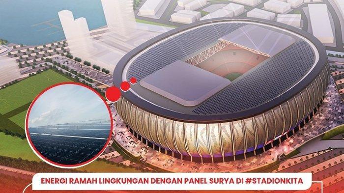 3 TEKNOLOGI Canggih Jakarta International Stadium, Stadion Baru Markas Timnas Sepakbola Indonesia