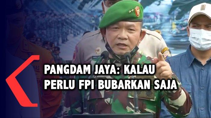 Fakta Dudung Abdurachman, Pangdam Jaya yang Usul FPI Dibubarkan, Jadi TNI Gara-gara 'Sumpah'nya Ini