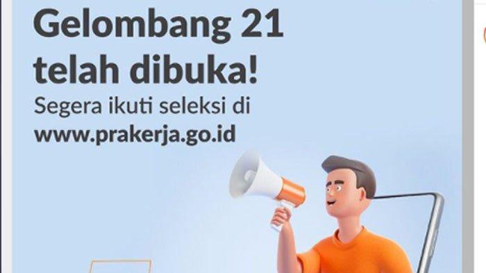 Pendaftaran Kartu Prakerja Gelombang 21 telah dibuka